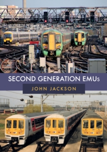 Second Generation EMUs, Paperback / softback Book