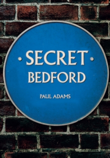 Secret Bedford, Paperback Book