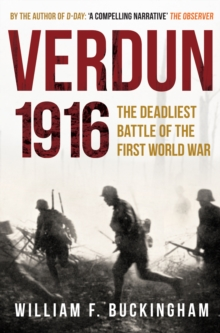 Verdun 1916 : The Deadliest Battle of the First World War, Paperback Book