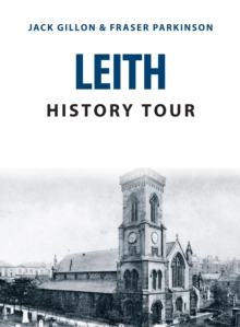 Leith History Tour, Paperback / softback Book