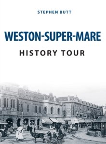Weston-Super-Mare History Tour, Paperback Book