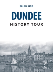 Dundee History Tour, Paperback Book