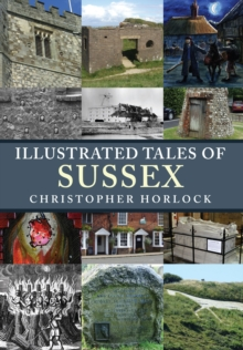 Illustrated Tales of Sussex, Paperback Book