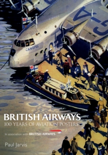 British Airways : 100 Years of Aviation Posters, Paperback Book