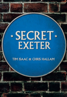Secret Exeter, Paperback / softback Book