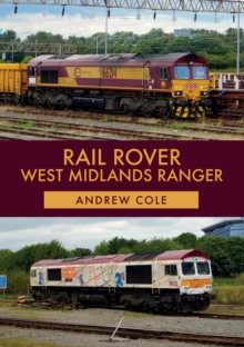 Rail Rover: West Midlands Ranger, Paperback / softback Book