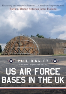 US Air Force Bases in the UK, Paperback / softback Book