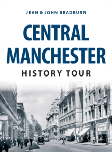 Central Manchester History Tour, Paperback / softback Book