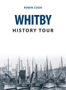 Whitby History Tour, Paperback Book