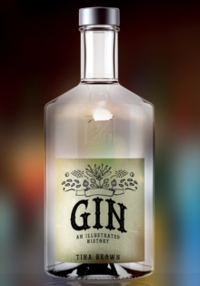 Gin: An Illustrated History, Paperback / softback Book