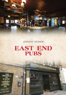 East End Pubs, Paperback / softback Book