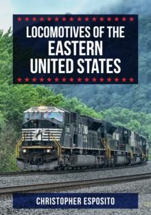 Locomotives of the Eastern United States, Paperback / softback Book