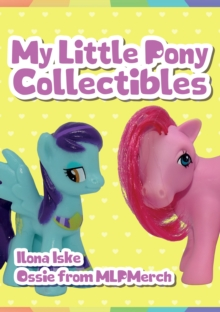 My Little Pony Collectibles, Paperback / softback Book