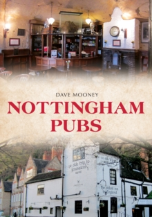 Nottingham Pubs, Paperback / softback Book