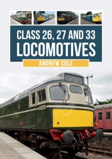 Class 26, 27 and 33 Locomotives, Paperback / softback Book