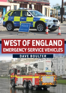 West of England Emergency Service Vehicles, Paperback / softback Book