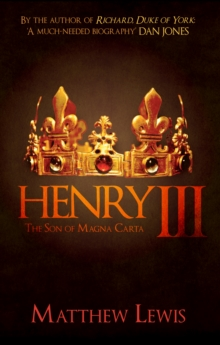 Henry III : The Son of Magna Carta, Paperback / softback Book
