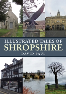 Illustrated Tales of Shropshire, Paperback / softback Book