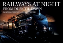 Railways at Night: From Dusk Til Dawn, Paperback / softback Book