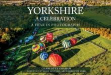 Yorkshire A Celebration : A Year in Photographs, Paperback / softback Book