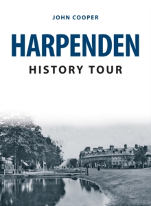 Harpenden History Tour, Paperback / softback Book