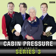 Cabin Pressure: The Complete Series 3, CD-Audio Book