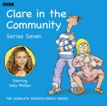 Clare In The Community : Series Seven Complete, CD-Audio Book