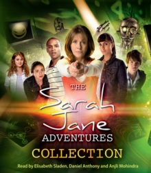 The Sarah Jane Adventures Collection, CD-Audio Book