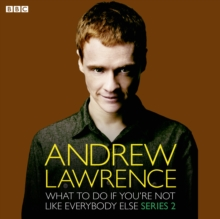 Andrew Lawrence: What To Do If You're Not Like Everbody Else (Episode 3, Series 2), MP3 eaudioBook