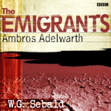 Emigrants, The: Ambros Adelwarth, MP3 eaudioBook