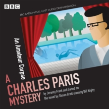 Charles Paris: An Amateur Corpse : A BBC Radio 4 full-cast dramatisation, eAudiobook MP3 eaudioBook