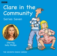 Clare in the Community: Episode 1, Series 7, MP3 eaudioBook