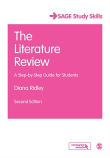 The Literature Review : A Step-by-Step Guide for Students, Paperback Book