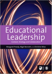 Educational Leadership : Context, Strategy and Collaboration, Paperback Book