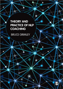 Theory and Practice of NLP Coaching : A Psychological Approach, Paperback Book