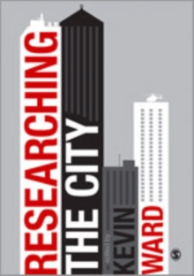 Researching the City : A Guide for Students, Paperback Book