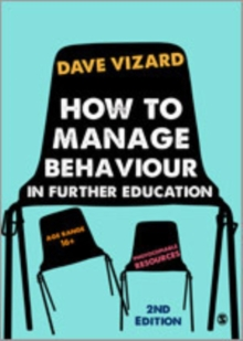 How to Manage Behaviour in Further Education, Paperback / softback Book