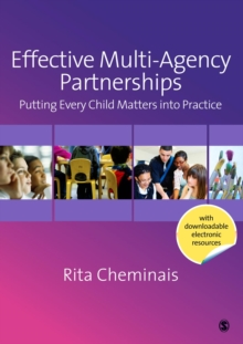 Effective Multi-Agency Partnerships : Putting Every Child Matters into Practice, PDF eBook