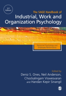 The SAGE Handbook of Industrial, Work & Organizational Psychology : V1: Personnel Psychology and Employee Performance, Hardback Book