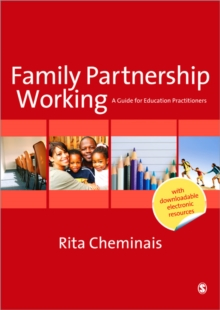 Family Partnership Working : A Guide for Education Practitioners, Paperback Book