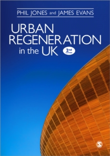 Urban Regeneration in the UK : Boom, Bust and Recovery, Paperback / softback Book