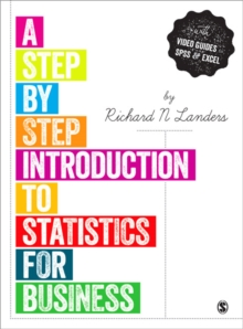 A Step-by-Step Introduction to Statistics for Business, Paperback / softback Book