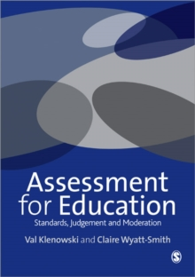 Assessment for Education : Standards, Judgement and Moderation, Paperback Book