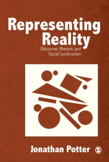 Representing Reality : Discourse, Rhetoric and Social Construction, EPUB eBook