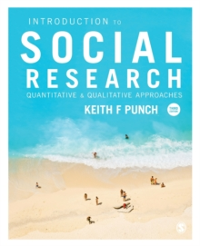 Introduction to Social Research : Quantitative and Qualitative Approaches, Paperback Book