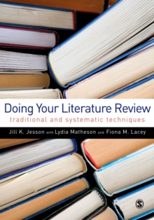 Doing Your Literature Review : Traditional and Systematic Techniques, EPUB eBook