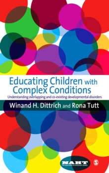 Educating Children with Complex Conditions : Understanding Overlapping & Co-existing Developmental Disorders, EPUB eBook