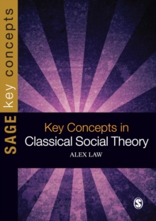 Key Concepts in Classical Social Theory, EPUB eBook