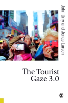 The Tourist Gaze 3.0, PDF eBook