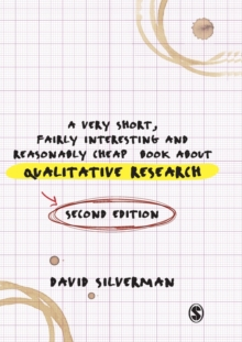 A Very Short, Fairly Interesting and Reasonably Cheap Book About Qualitative Research, Paperback Book